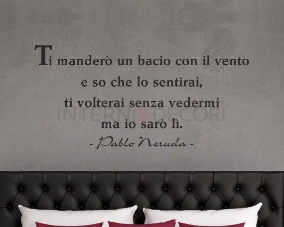 Adesivo murale-Pablo Neruda-ti manderò un bacio
