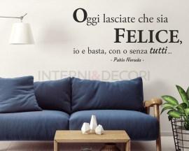Adesivo murale-Pablo Neruda-Ode al giorno felice
