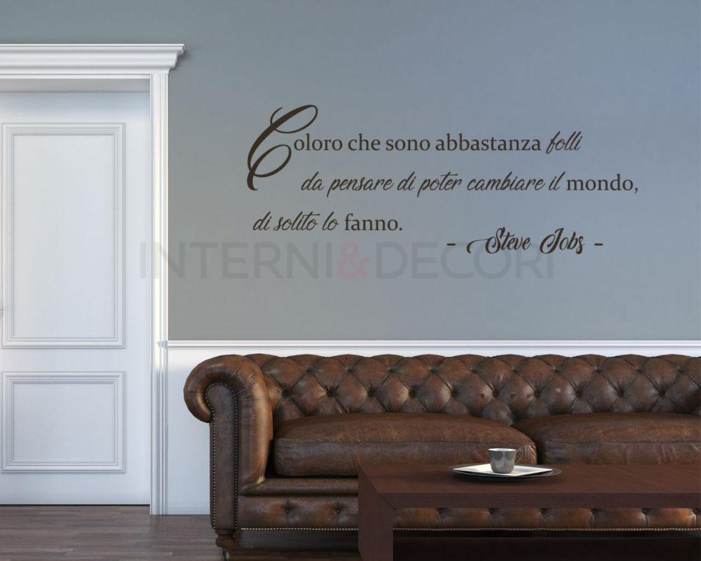 La tua frase preferita diventa adesivo murale. Adesivo Frase Steve Jobs Coloro Che Sono Abbastanza Folli Adesivo Murale Interni Decori Adesivi Murali Wall Stickers E Quadri Moderni