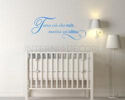 Adesivo murale-tutto ciò che vale....-frase adesiva nascita bimbo