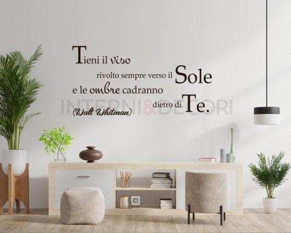 Adesivo murale-Tieni il viso...-frase adesiva Walt Whitman