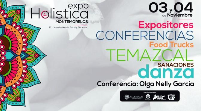 CIUDAD DEL SOL TE INVITA A EXPO HOLÍSTICA MONTEMORELOS.