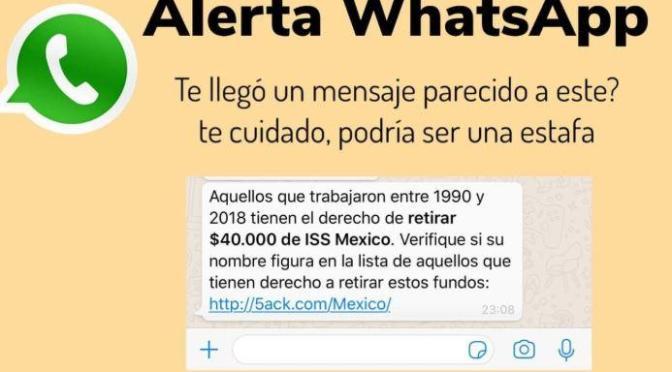 ALERTAN DE MENSAJE FALSO EN WHATSAPP SOBRE RETIRO DE 40 MIL PESOS PARA TRABAJADORES.