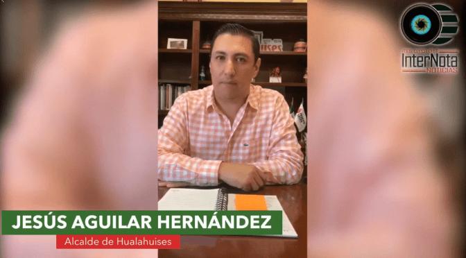 ALCALDE DE HUALAHUISES, JESÚS AGUILAR HERNÁNDEZ, INFORMA SOBRE CASOS SOSPECHOSOS DE COVID-19 Y BRINDA AVISOS A LA CIUDADANIA.