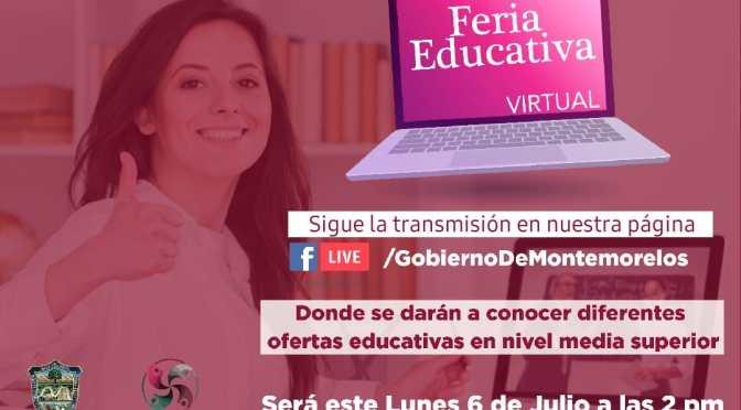 PRIMERA FERIA EDUCATIVA VIRTUAL EN MONTEMORELOS N.L.
