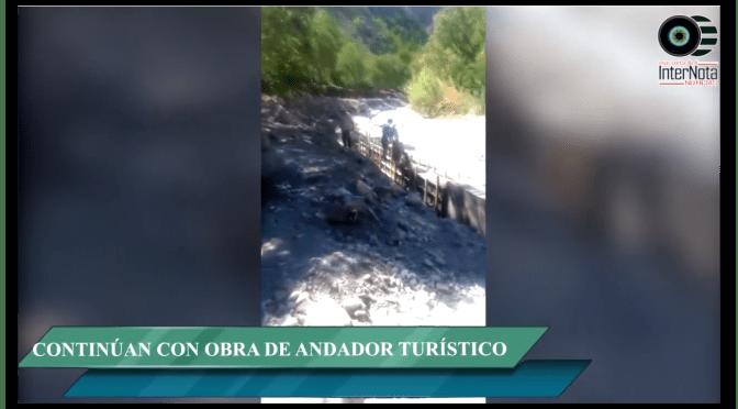 CONTINÚAN CON OBRA DE ANDADOR TURÍSTICO EN EL CAÑÓN DEL TRAGADERO.