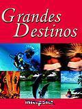 Grandes Destinos 06 Nov 2001 / Mai 2002