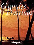 Grandes Destinos 08 Dez 2002 / Jun 2003