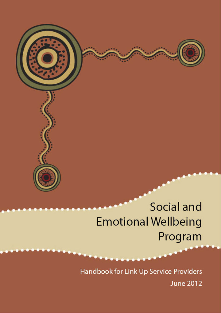 Indigenous handbook for Social & Emotional Well Being