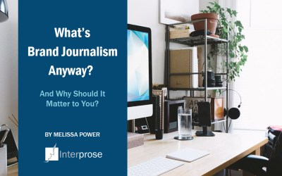 What's Brand Journalism Anyway? And Why Should It Matter to You?