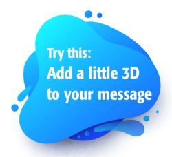 3d your message