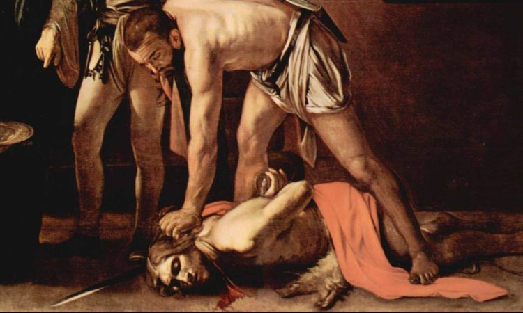 John the Baptist Died Believing Character Matters. Image by Caravaggio - from Web Gallery of Art - http://www.wga.hu/index1.html., Public Domain, https://commons.wikimedia.org/w/index.php?curid=509512