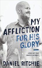 My Affliction for His Glory