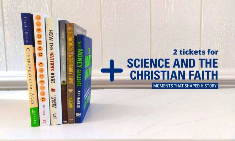 Win 6 Books + 2 Tickets to Science & Faith Conference