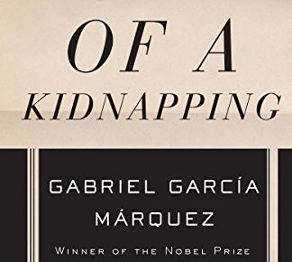 News of a Kidnapping Vintage International - News of a Kidnapping (Vintage International)
