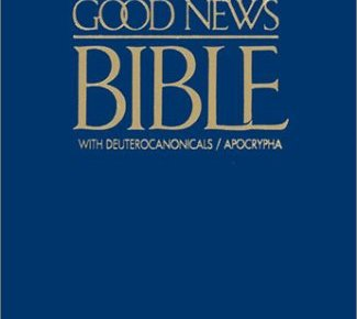 Good News Bible With Deuterocanonicalsapocrypha GNT - Good News Bible With Deuterocanonicals/apocrypha-GNT