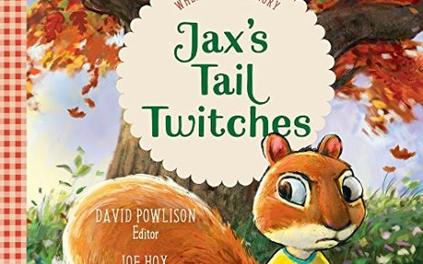 Jaxs Tail Twitches When You Are Angry Good News for Little Hearts - Jax's Tail Twitches: When You Are Angry (Good News for Little Hearts)