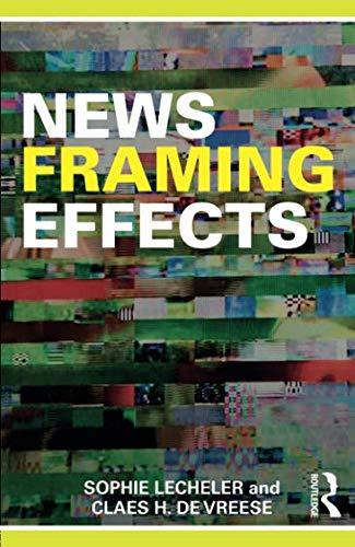 News Framing Effects - News Framing Effects
