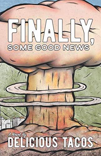 Finally Some Good News - Finally, Some Good News