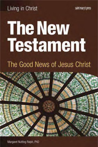 The New Testament student book The Good News of Jesus Christ - The New Testament, student book: The Good News of Jesus Christ