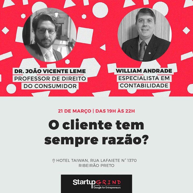"Startup Grind promove a palestra: ""O cliente tem sempre razão?"""