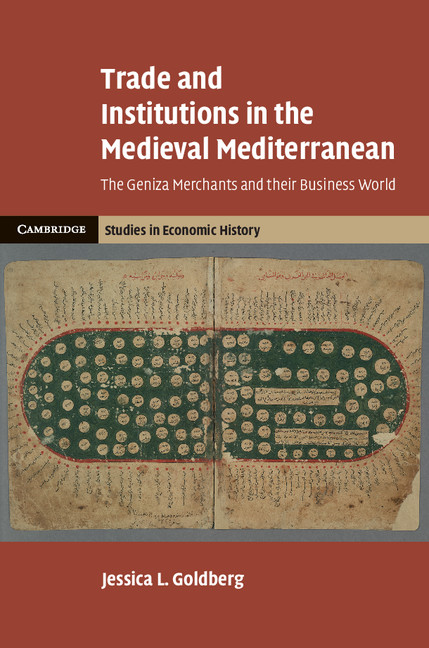 REVIEW: Jessica L. Goldberg, Trade and Institutions in the Medieval Mediterranean