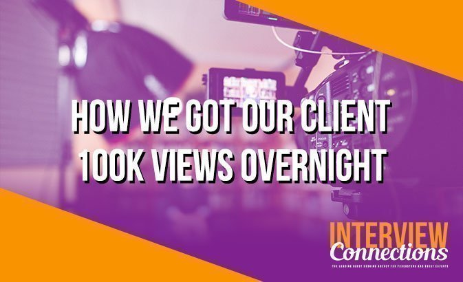 How We Got Our Client 100k Views Overnight