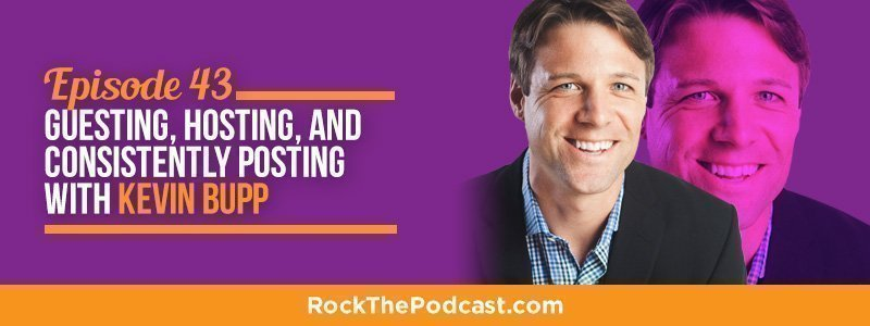 IC043: Guesting, Hosting, and Consistently Posting with Kevin Bupp
