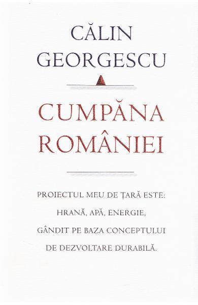 cumpana romaniei, calin georgescu, modelul de tara, proiect de tara