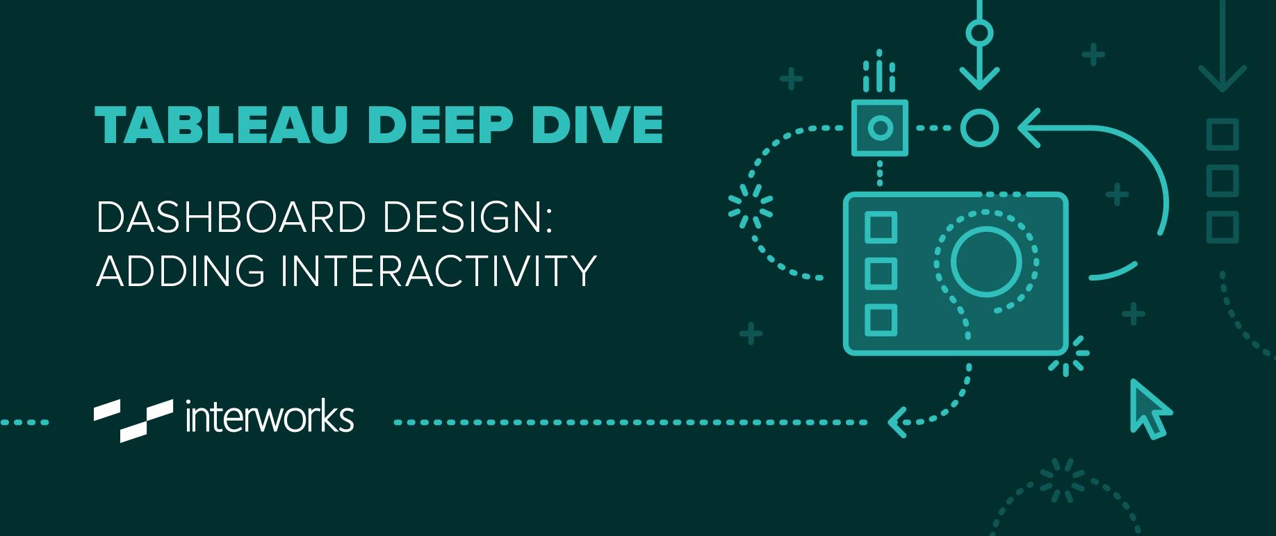 Tableau Deep Dive Dashboard Design