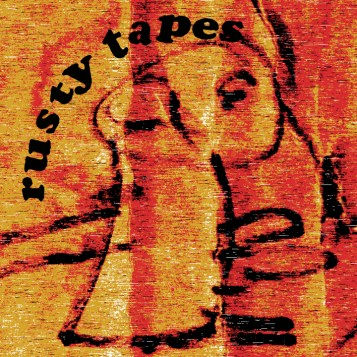 the rusty tapes
