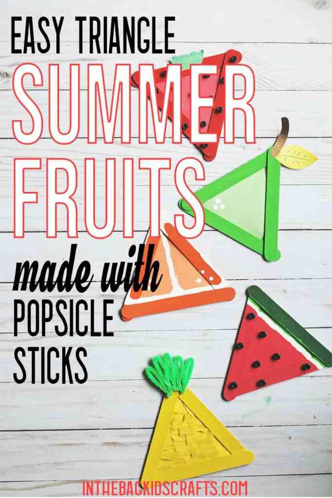 EASY SUMMER CRAFTS FOR KIDS FRUITS