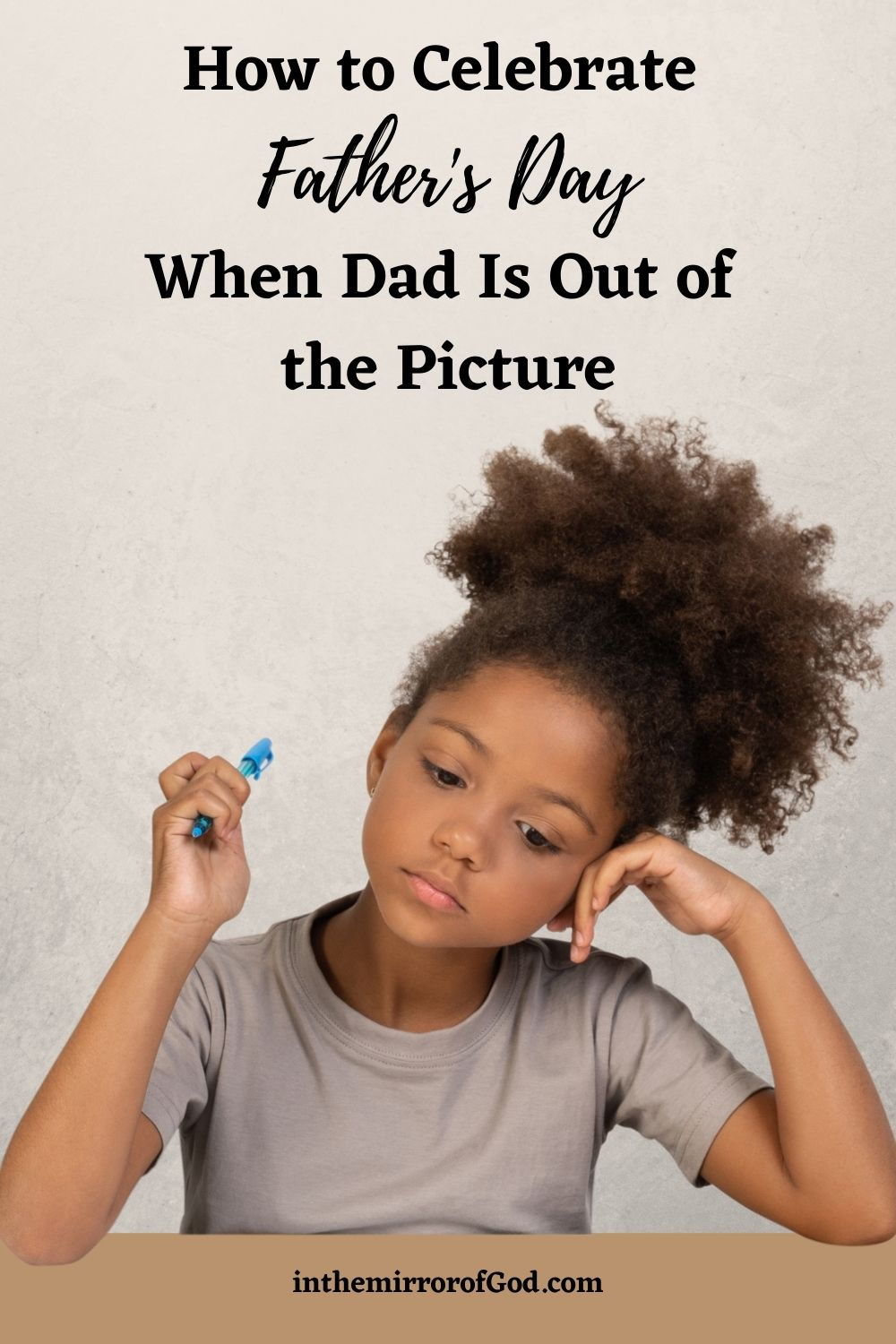 How to Celebrate Father's Day When Dad is Out of the Picture