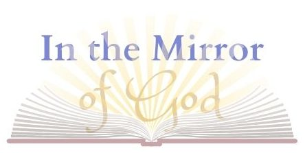 In the Mirror of God