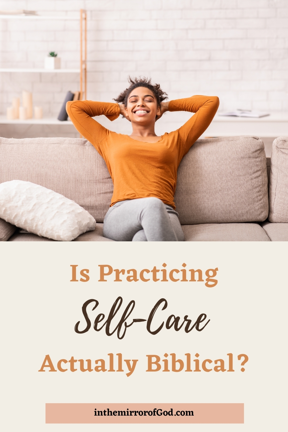Is Practicing Self-Care Actually Biblical?