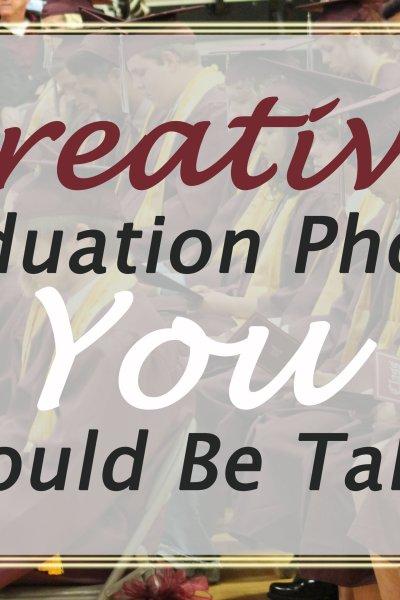 5 Graduation Photos You Should Take Of Your High School Senior