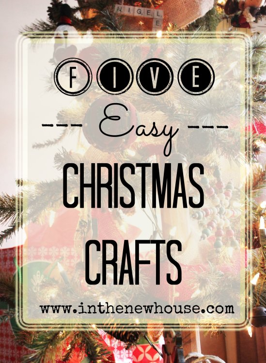 Five Easy Christmas Crafts