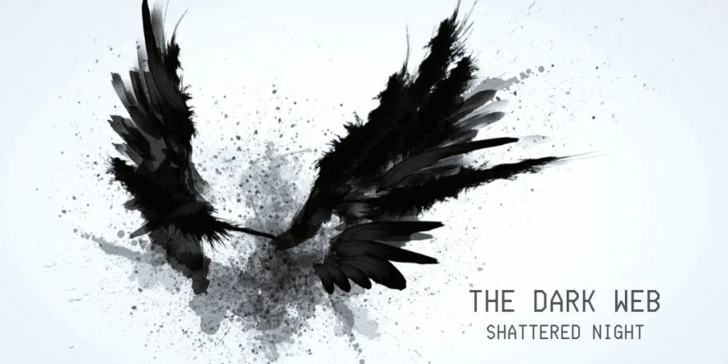 The Dark Web: Shattered Night