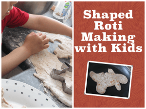 making roti with kids