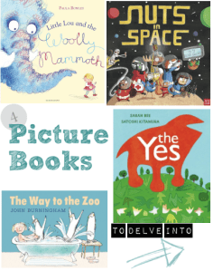 4 picture books to delve into - new picture books for kids guest post from my book corner