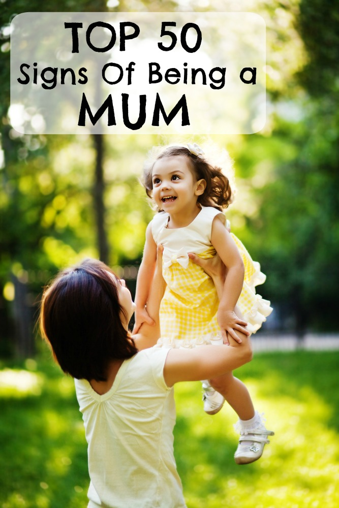Top 50 signs of being a mum. So true!