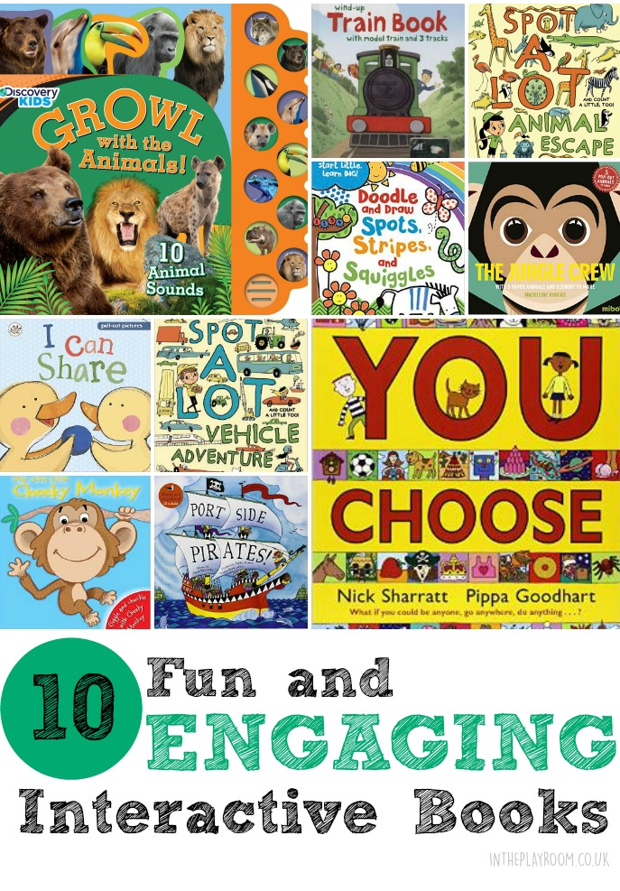 10 fun and engaging books that kids will love. Sound books, pull out books, song books and other books that require the reader to really get involved