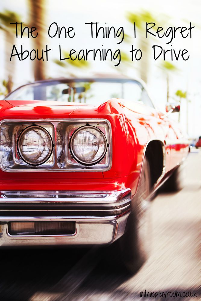 The one thing I regret about learning to drive