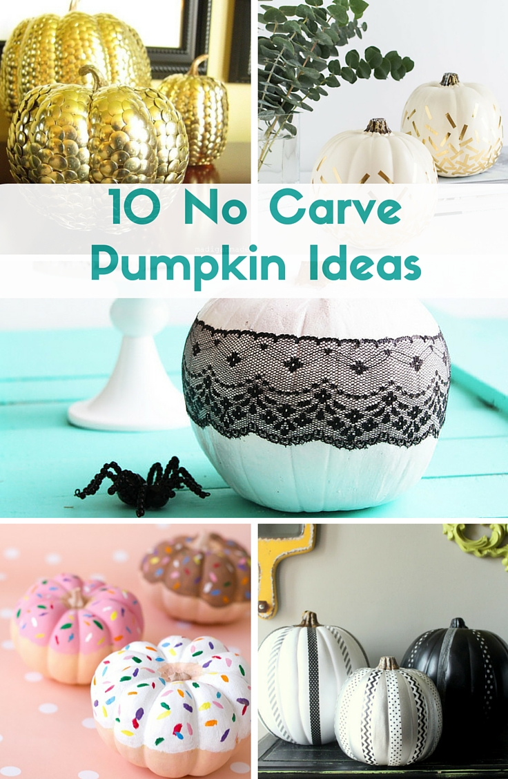 10 stylish no carve pumpkin ideas to decorate this Autumn