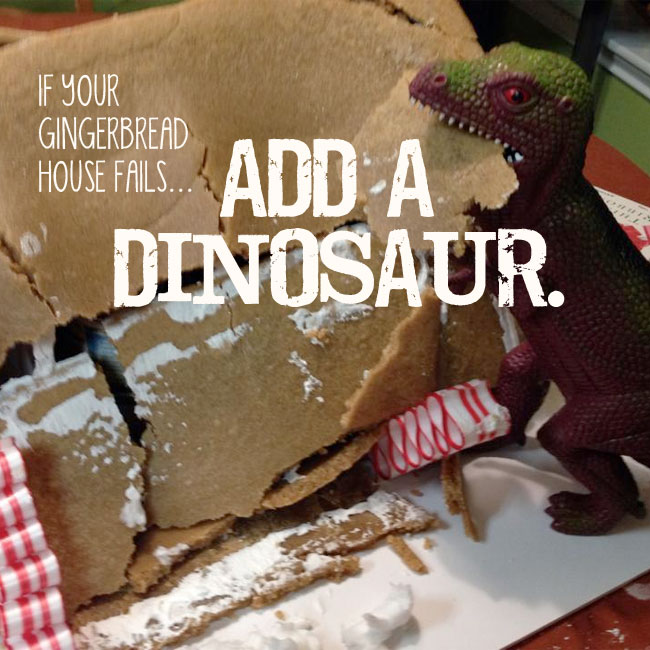 if your gingerbread house fails, add a dinosaur