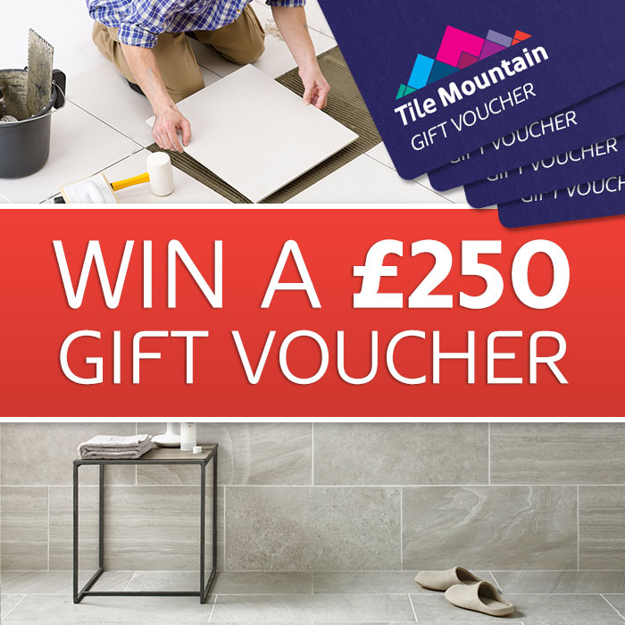 Win a £250 Voucher to Tile Mountain