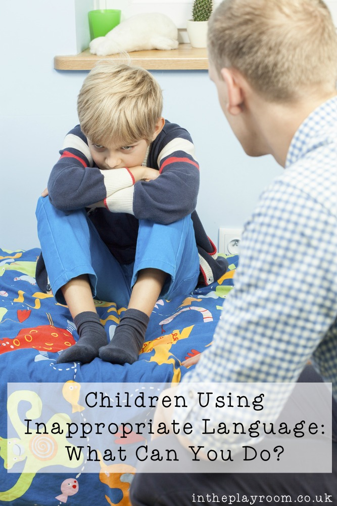 Children Using Inappropriate Language: What Can You Do? How to handle it when your child swears or curses