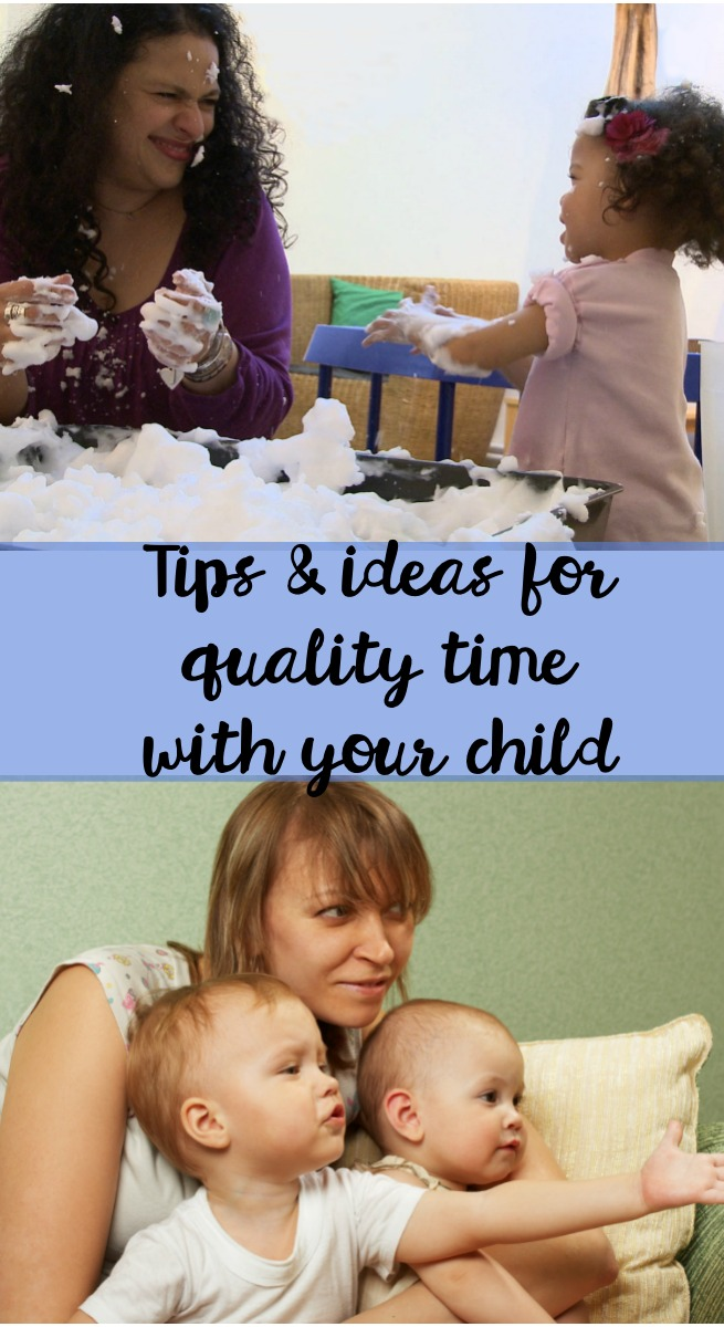 tips and ideas for quality time with your child. simple and practical games and suggestions to try