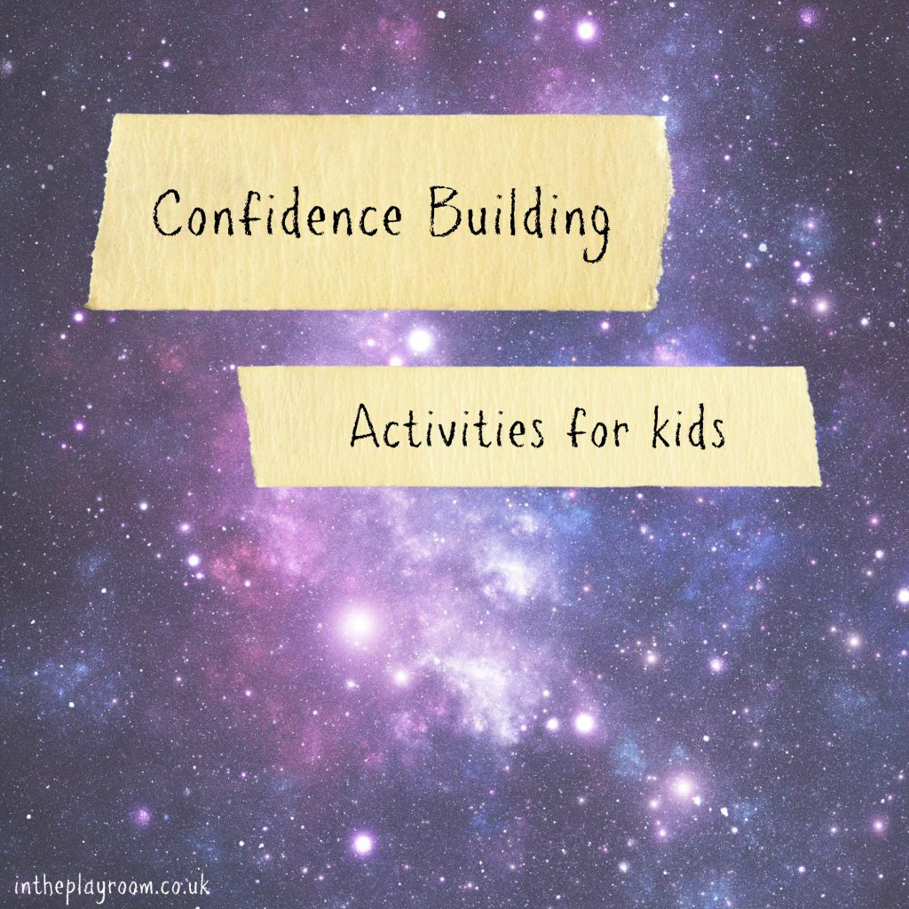 confidence building activities for kids