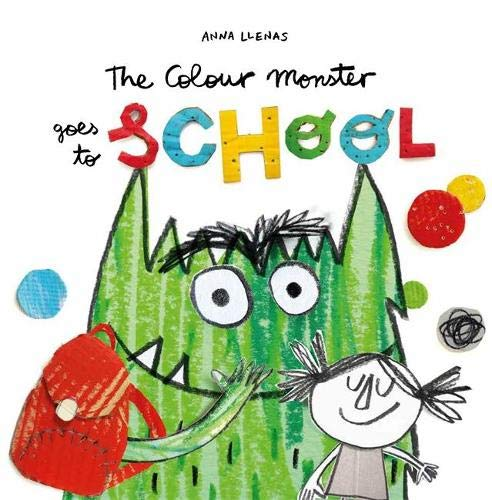 the colour monster goes to school book